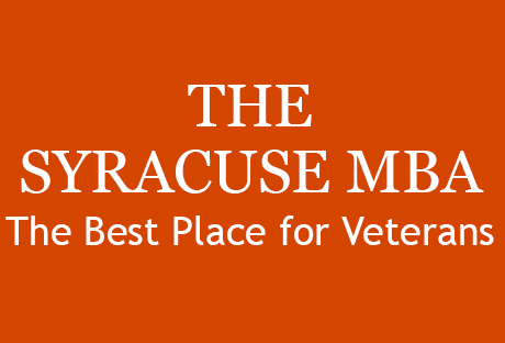 The photo reads: The Syracuse MBA, The Best Place for Veterans