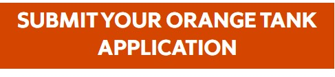Submit Your Orange Tank Application